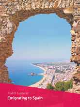 TorFX Guide to Emigrating to Spain